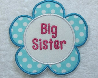 Big Sister Fabric Embroidered Iron On Applique Patch Ready to Ship