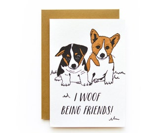 Woof Being Friends - letterpress card