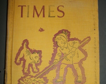 Vintage 1938 Happy Times Reader Book for Children