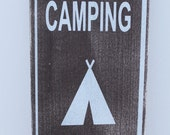 Cute Camping sign to display next to your pictures of camping your favorite spot 7x12
