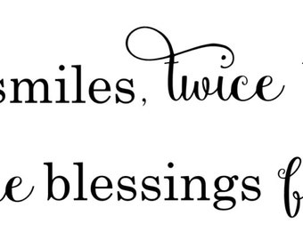Twice the smiles, twice the love, twice the blessings from above vinyl wall decal
