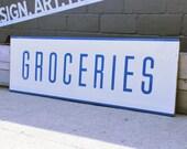 Vintage Groceries Sign