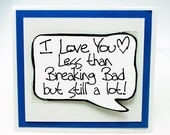 Breaking Bad Card. Breaking Bad Love You Card. Cute Anniversary Card. Funny Guy Cards - Blue Card. MN214