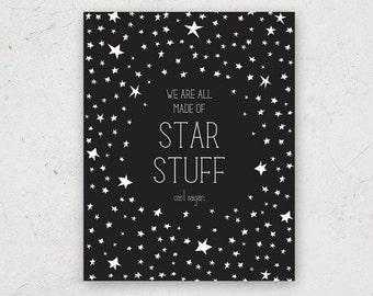 Carl Sagan Star Stuff Quote Print