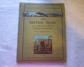 vintage book - The BRITISH ISLES - circa 1950 - an introduction to world geography