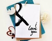 Love Card. Ampersand Card. Artistic Brush stroke card. Minimalist Love Card. LC195.