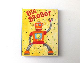 Big Bro-Bot, Robot painting for boys room, 8x10 acrylic, Boys Room or Nursery Decor