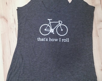 Racer Back Tee: that's how I roll bike in Macchiato