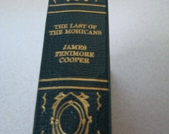 The Last of the Mohicans by James F Cooper Published by the International Collectors Library