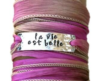 La Vie Est Belle, Wrap Bracelet, Personalized Jewelry, Boho Silk Wrap Bracelet,Inspirational, Inspiration Bracelet,Inspiration Jewelry