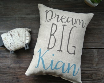 Dream Big Quote, Personalized Name Pillow, quote Pillow, Name Pillow, Baby Shower Gift, Nursery Pillow, Nursery Decor, baby photo prop
