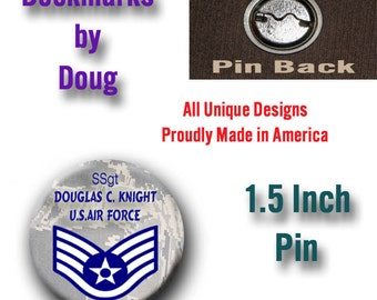 Personalized Military 1.5 Inch Pin Your Choice of Branch