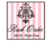 RUSH Your Order... Leadtime is 1 to 2 days PLUS the shipping time...Please add to your cart when purhcasing other items