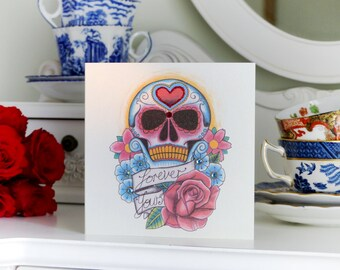 Forever Yours Sugar Skull and Red Rose Day of the Dead Tattoo Valentines Card
