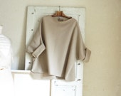 Beige Tunic in Boiled Wool - Raglan Wide Sleeves - Slouchy and Warm.  Beige and Taupe also now in stock.  FREE SHIPPING
