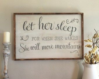 Let her sleep wood sign , on sale for 100.00