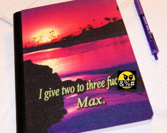 I give two to three F's, MAX (Adult)  -  Blank Journal Note Book MTCoffinz