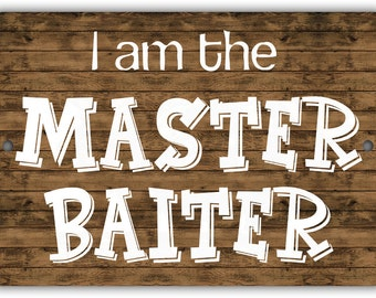 Master Baiter Indoor/Outdoor Aluminum No Rust No Fade Sign