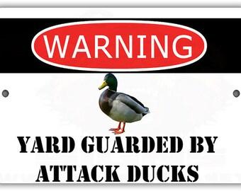 Yard Guarded by Attack Ducks Indoor/Outdoor Aluminum No Rust No Fade Sign