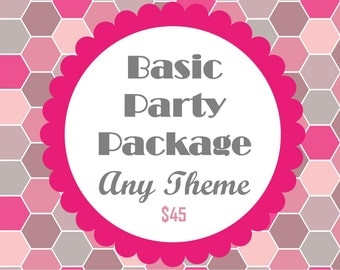 Basic Party Package- ANY THEME from my shop