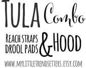 TULA COMBO- Hood/Reach Straps/ Drool Pads