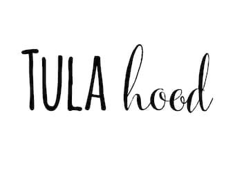 TULA Hood