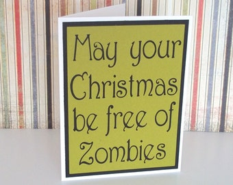 Handmade Greeting Card - Cut out Lettering - May your Christmas be free of Zombies- Blank Inside - Christmas Card - Holiday Non traditional