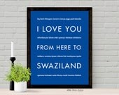 Africa Poster Decor Gift, Art Print, I Love You From Here To SWAZILAND, Shown in Royal Blue - Choose Color, Canvas Framed Unframed