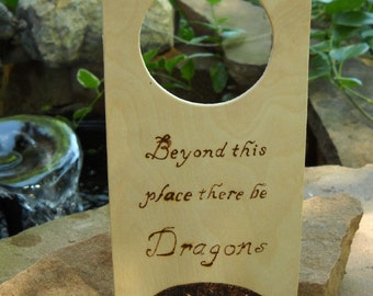 Wood Burned Beyond This Place There Be Dragons Door Knob Hanger, Dragon Sign, Warning Sign, Door Hanger, Wood Burned Dragon, Caution Sign