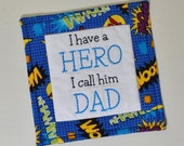 I Have a Hero I Call Him DAD Coaster - Fathers Day Mug Rug - Gift for Him - Superhero Father Gift - Comic Book - Hand Embroidery TOSCOFG
