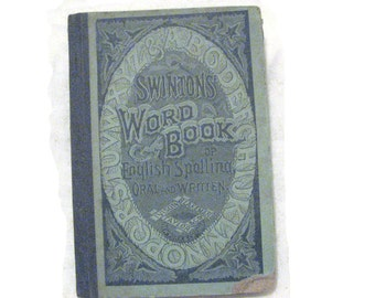 Swinton's Word Book English Spelling Oral Written 1876 Hard Cover