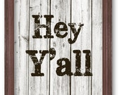 Printable Hey Y'all Sign, Souther Slang Quote, Art Print, Instant Download