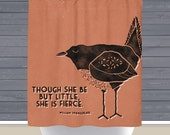 Little Fierce Shower Curtain: Though She Be But Little Shakespeare Quote | Made in the USA | 12 Hole Fabric Bathroom Decor