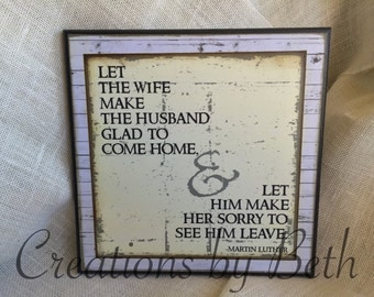 Marriage Quote by Martin Luther- wooden sign- NEW 12x12 size