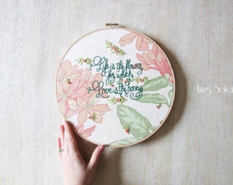 Floral Love is the Honey Embroidery Hoop Art One of a Kind