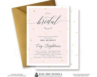 Blush Pink Bridal Shower Invitation Gold Dots Modern Calligraphy Lettering Faux Foil Wedding FREE PRIORITY SHIPPING or DiY Printable- Casy