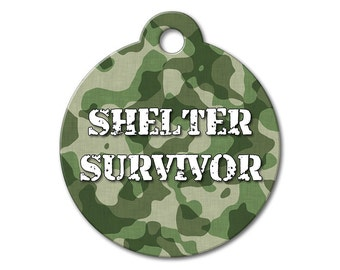 Dog ID Tags - Camo Shelter Survivor - Cat ID Tags, Dog Tags for Dogs, Stainless Steel Pet Tags, Custom Pet Tags - Rescued Pet ID Tags
