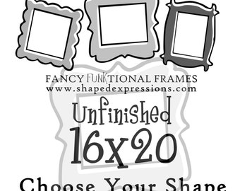 16x20 whimsical picture frame - unfinished - Choose your shape