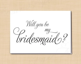 Will You Be My Bridesmaid? Printable Wedding Card, Simply Elegant: 5 x 3.5 - Instant Download