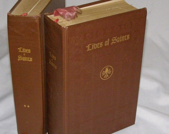 Lives of Saints with Excepts from their Writings ~ 2 Volume Set Inprinmur Francis Cardinal Spellman Archbishop