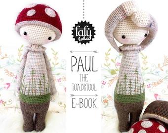 PAUL le champignon • lalylala patron au crochet / amigurumi