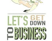 lets get down to business mulan inspirational... instant download jpeg