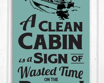 A Clean Cabin / Cottage on the River Hand Screened Wood Sign