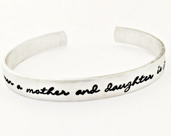 Personalized Love Between a Mother and Daughter is Forever Adjustable Cuff Bracelet - Custom Mommy Jewelry - Phrase Bracelet - Gift for Her