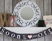 Custom Soon-to-Be Mrs Banner – Personalized Name Sign – bridal Shower Garland – Wedding Decorations – Engagement photo