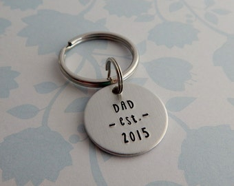 """Hand Stamped """"DAD est. with child's birth year"""" Key Chain / Hand Stamped custom Key Chain for Dad / New Dad gift / Father's Day Gift"""