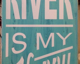 24 x 9 , The River is my Happy Place, wood primitive signs, swim, boating, water ski, lake house, river, mountains