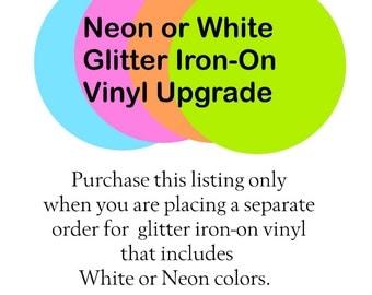 Neon & White Glitter HTV Upgrade