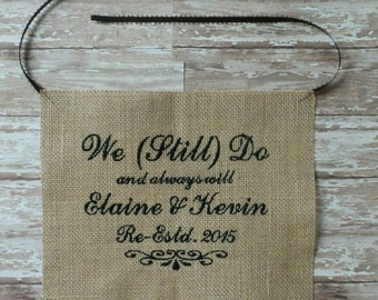 Re-New Vows Embroidered Burlap Photo Prop / Frame