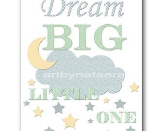 Playroom Decor Nursery Quotes Dream Big Little One Baby Boy Nursery Art Print Kids Room Decor Childrens Art Print Blue Gray Mint Yellow